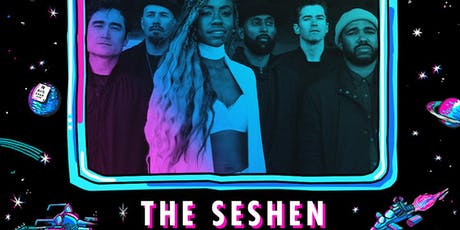 THE SESHEN with support tba tickets