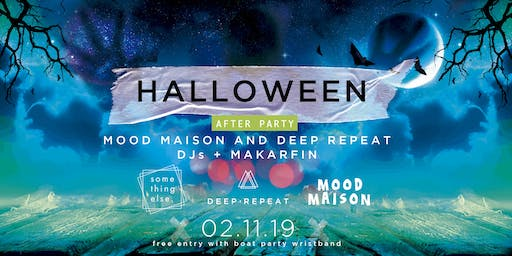 Something Halloween: Mood Maison & Deep Repeat After Party