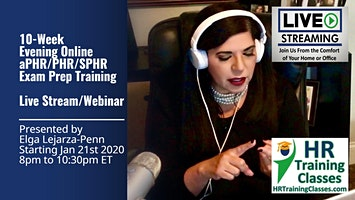 Live 10 Week Evening Online aPHR™/PHR®/SPHR® Exam Prep Training Course