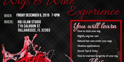 HBJ Glam Extensions Presents: Wigs & Wine Experience