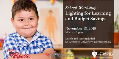 School Workshop: Lighting for Learning and Budget Savings