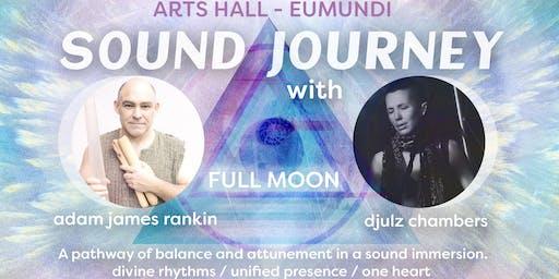 Sound Journey - FULL MOON - Eumundi QLD