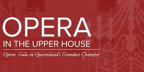 Opera in the Upper House starring Brisbane City Opera tickets
