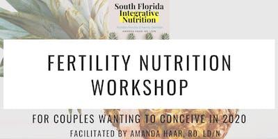 Fertility Nutrition Workshop