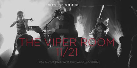 CITY OF SOUND @ The Viper Room tickets