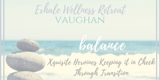E.X.H.A.L.E. Wellness Retreat - Vaughan