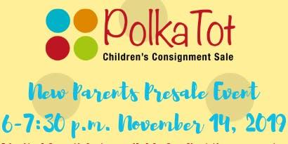 Polka Tot NEW PARENTS Presale Event