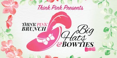 Think Pink Big Hats & Bowties Brunch