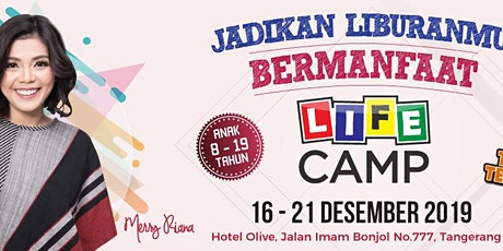 LIFE CAMP by MERRY RIANA tickets