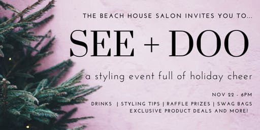 SEE + DOO Holiday Styling Event