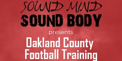 Sound Mind Sound Body Oakland County Football Training