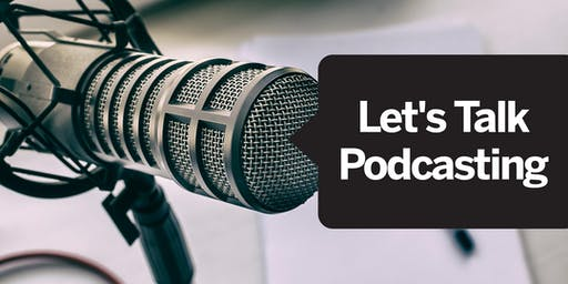 Let's Talk Podcasting!