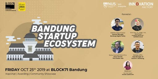 Kopichat Special Edition BLOCK71 Birthday Bash : Bandung Startup Ecosystem