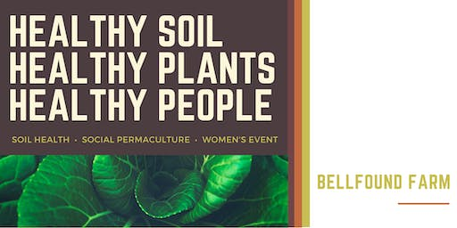 Healthy Soil, Healthy Plants, Healthy People