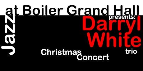 Darryl White Christmas Concert tickets