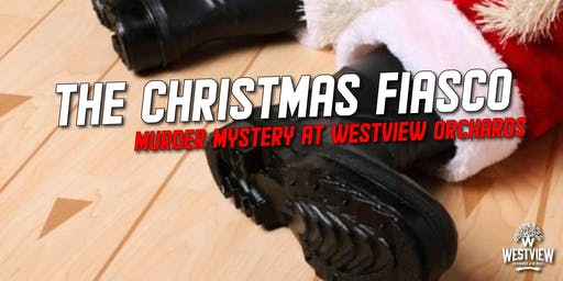 Murder Mystery Dinner at Westview Orchards