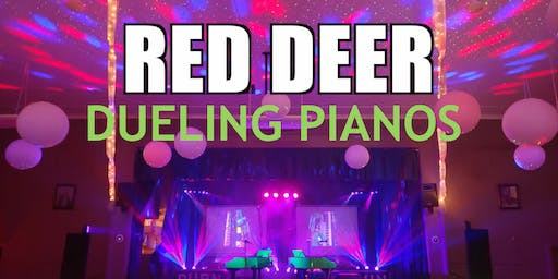 Red Deer Extreme Dueling Pianos- March 20 & 21- Burn 'N' Mahn All Request