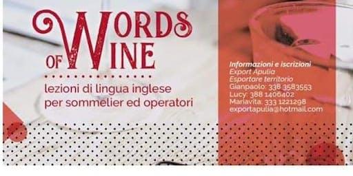 """Presentazione corso d'inglese """"Words Of  Wine"""""""