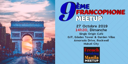 9ème Meetup Francophone (9th French Speaking Meetup)