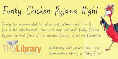 Funky Chicken Pyjama Night