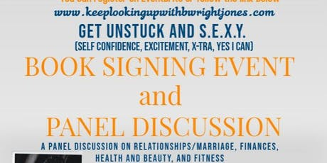 Get Unstuck and S.E.X.Y Book Signing Event and Panel Discussion tickets