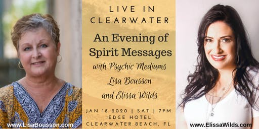 An Evening of Spirit Messages with Mediums Lisa Bousson and Elissa Wilds