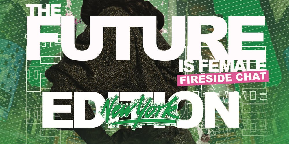 Image result for the future is female fireside chat new york