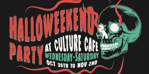 Halloweekend at Culture Cafe