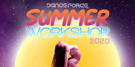 Dance Force Summer Workshop 2020 tickets
