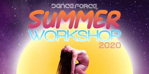Dance Force Summer Workshop 2020
