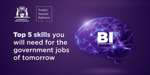 Top 5 skills you will need for the government jobs of tomorrow