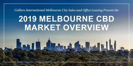 Colliers International 2019 Melbourne CBD Market Overview tickets