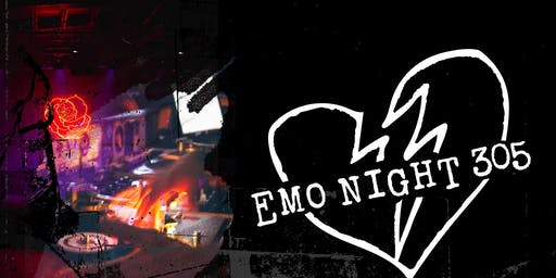 Emo Night 305 Presents: Tell All Your Friends