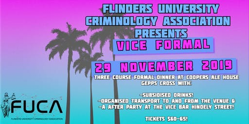 FUCA End of Year Formal- Vice Theme- 29th November