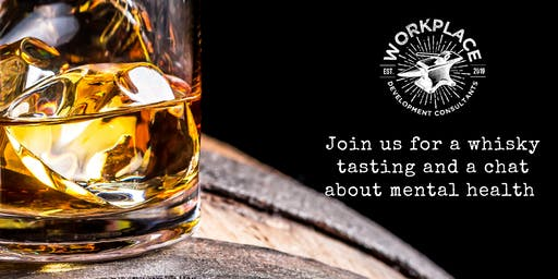 Lets talk about mental health. Whisky tasting and canapes with WDC