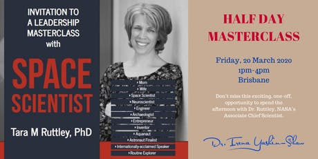 Leadership Masterclass with Space Scientist, Dr. Tara Ruttley tickets