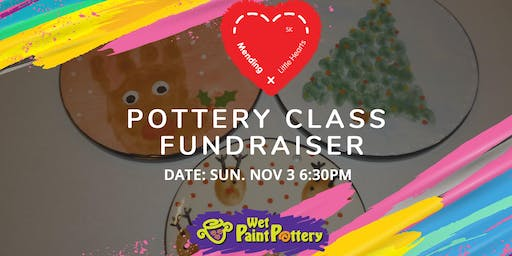 Pottery Class Fundraiser in support of Mending Little Hearts Fund of SK