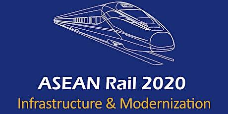 ASEAN Rail 2020: Infrastructure & Modernization tickets