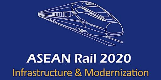 ASEAN Rail 2020: Infrastructure & Modernization