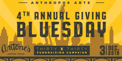 4th Annual Anthropos Arts Giving Bluesday