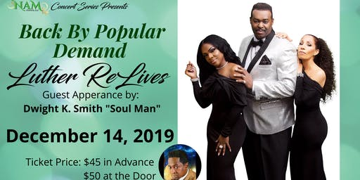 NAM Events LLC - Concert Series presents Luther ReLives!