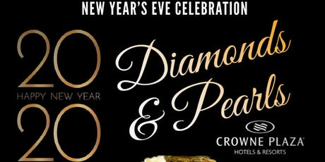 New Years Eve 2020 Diamonds & Pearls Crowne Plaza Hotel & Resort Concord tickets