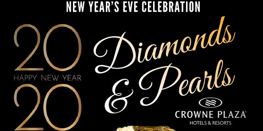 New Years Eve 2020 Diamonds & Pearls Crowne Plaza Hotel & Resort Concord