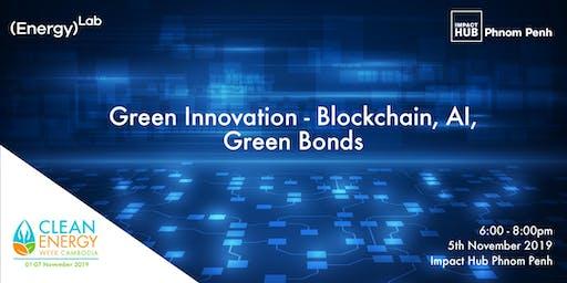 Green Innovation - Blockchain, AI, Green bonds