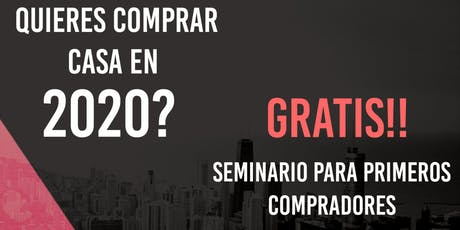 FIRST TIME HOME BUYER SEMINAR IN SPANISH entradas