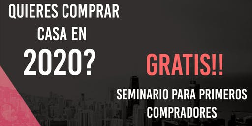 FIRST TIME HOME BUYER SEMINAR IN SPANISH