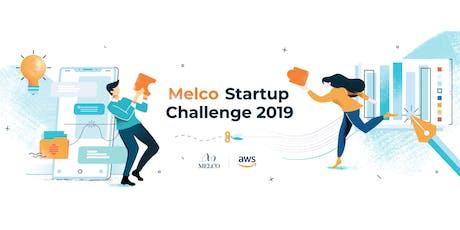 Melco Startup Challenge 2019 tickets