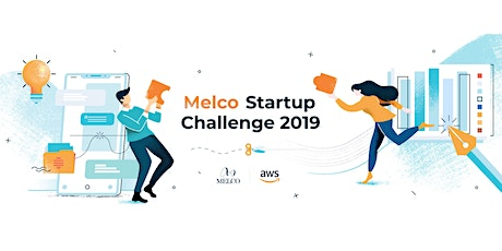 Melco Startup Challenge 2019 tickets