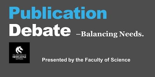 The Publication Debate: Balancing Needs