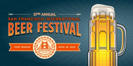 San Francisco International Beer Festival, 37th annual tickets